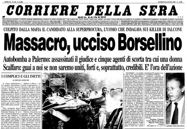 """(Prima pagina del quotidiano """"Il Corriere della sera"""" all'indomani dell'uccisione del giudice Borsellino e di cinque uomini della sua scorta)"""